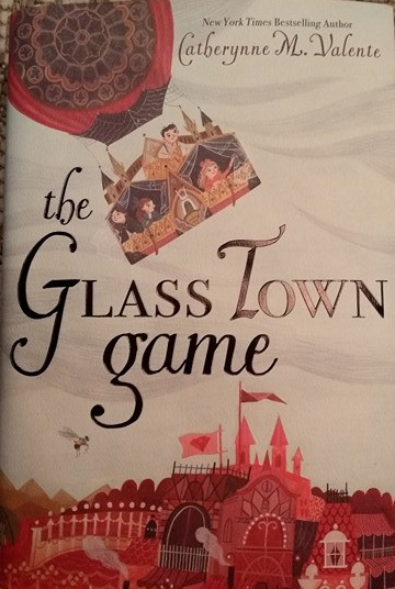 Catherynne M. Valente's The Glass Town Game