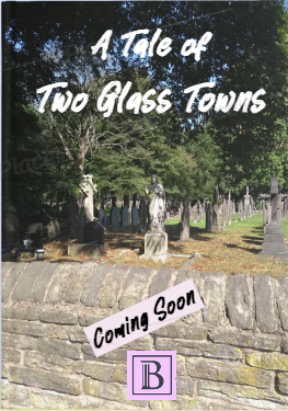 A Tale of Two Glass Towns